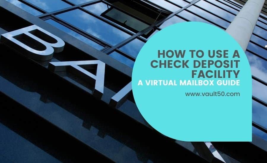 check deposit & virtual mailboxes