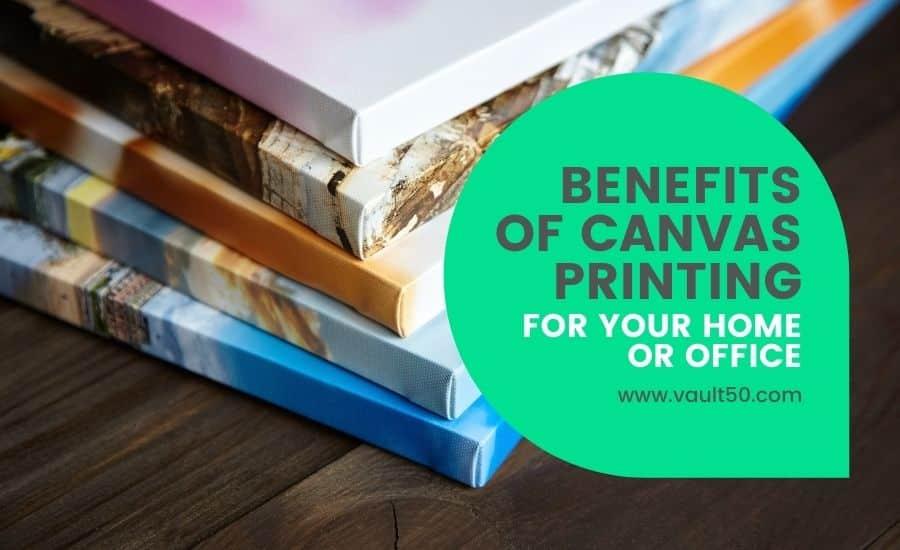 canvas benefits